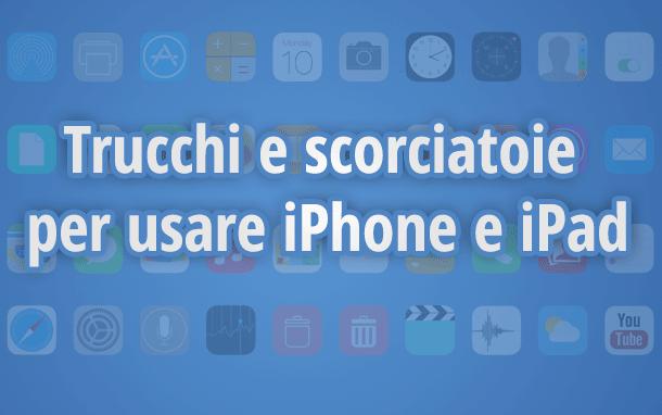 trucchi-suggerimenti-iphone-ipad
