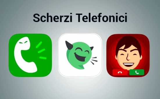 Le app per fare scherzi telefonici